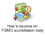 How to become an FSMO accreditation body