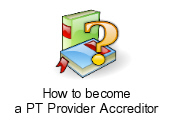 How to become a PT Provider Accreditor